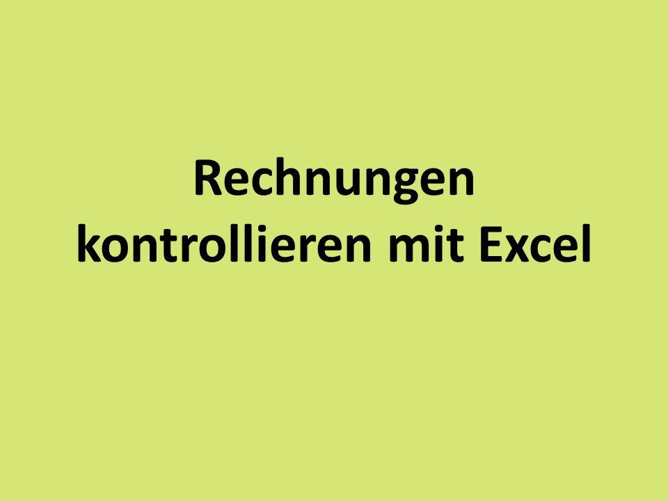 Rechnungen kontrollieren mit Excel