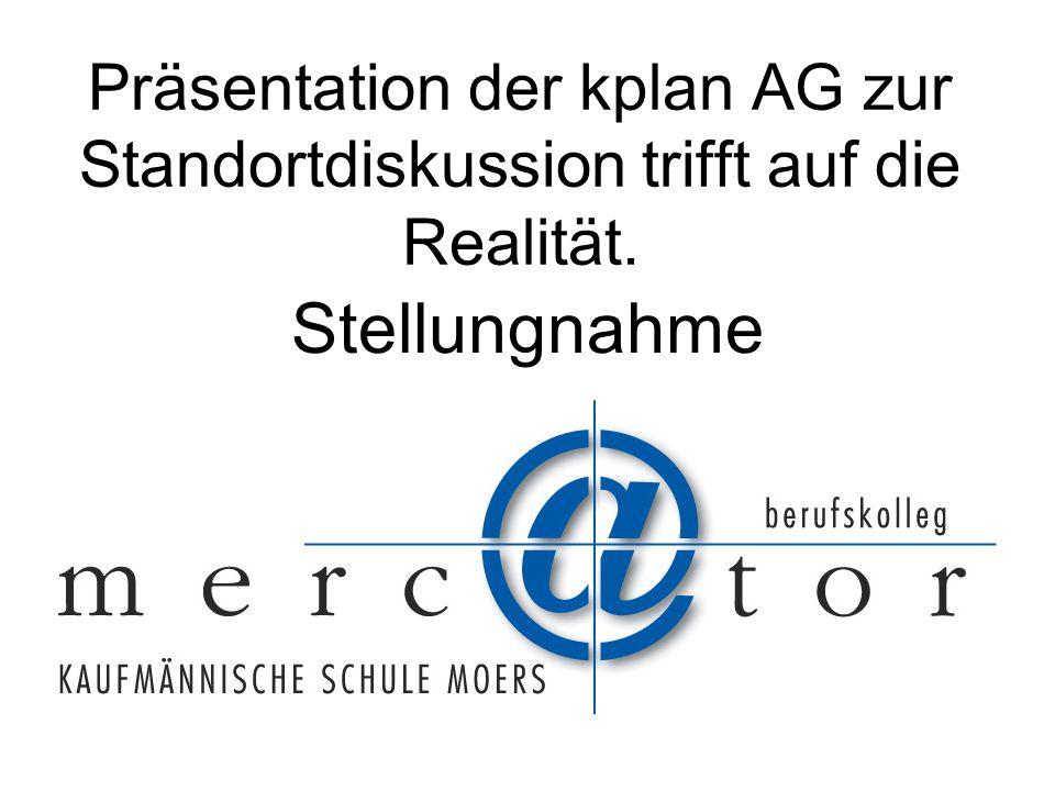 Präsentation der kplan AG zur Standortdiskussion trifft auf die Realität. Stellungnahme