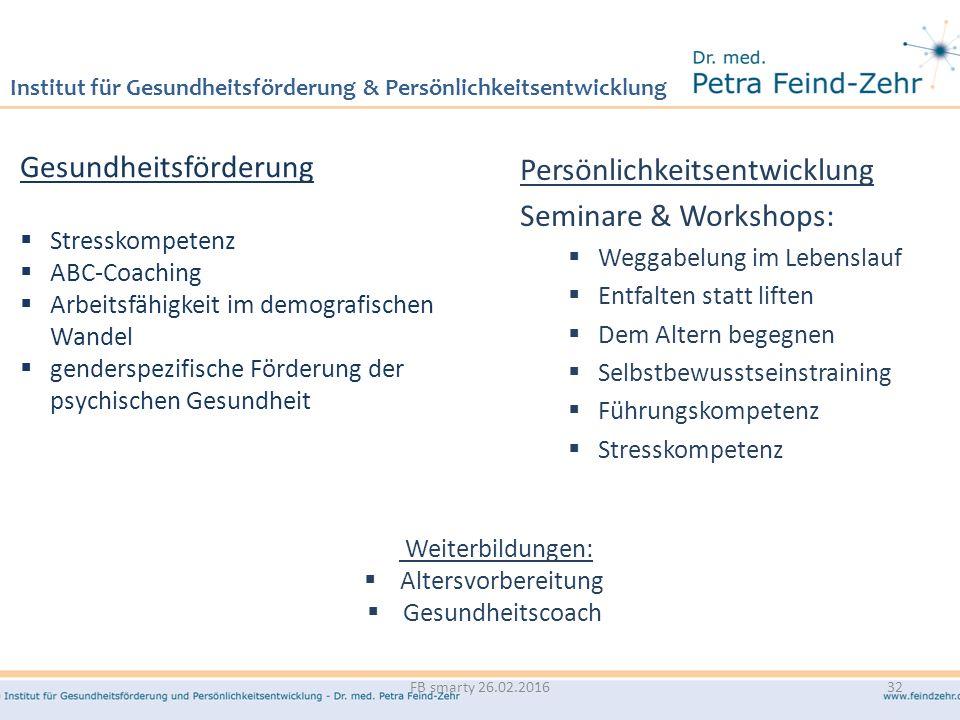 Institut für Gesundheitsförderung & Persönlichkeitsentwicklung Persönlichkeitsentwicklung Seminare & Workshops:  Weggabelung im Lebenslauf  Entfalte