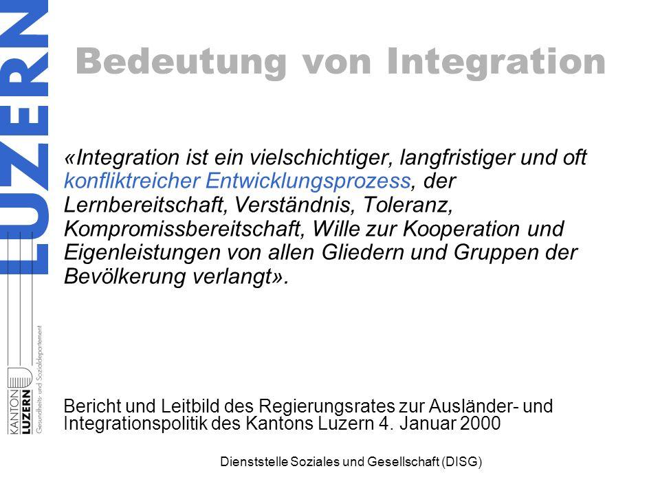 Bedeutung von Integration «Integration ist ein vielschichtiger, langfristiger und oft konfliktreicher Entwicklungsprozess, der Lernbereitschaft, Verständnis, Toleranz, Kompromissbereitschaft, Wille zur Kooperation und Eigenleistungen von allen Gliedern und Gruppen der Bevölkerung verlangt».