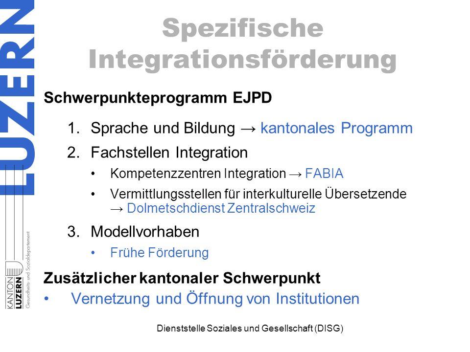 Spezifische Integrationsförderung Schwerpunkteprogramm EJPD 1.Sprache und Bildung → kantonales Programm 2.Fachstellen Integration Kompetenzzentren Int