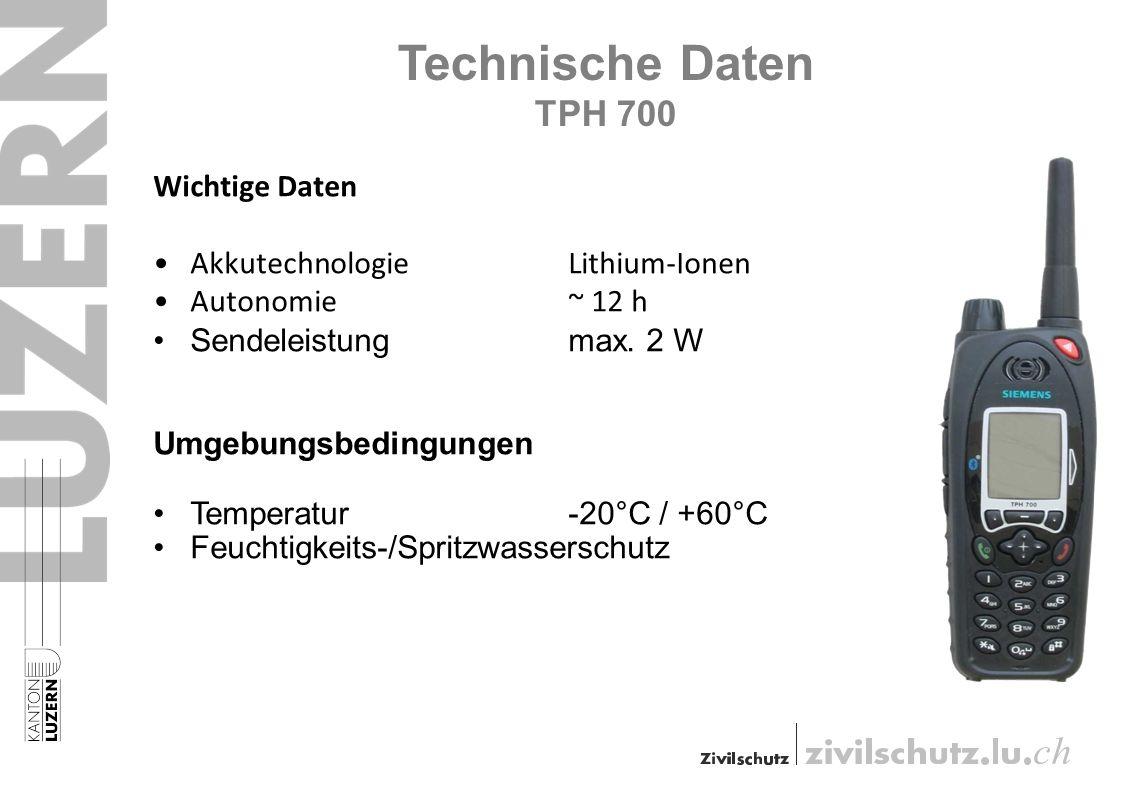 Technische Daten TPH 700 Wichtige Daten AkkutechnologieLithium-Ionen Autonomie ~ 12 h Sendeleistung max. 2 W Umgebungsbedingungen Temperatur-20°C / +6