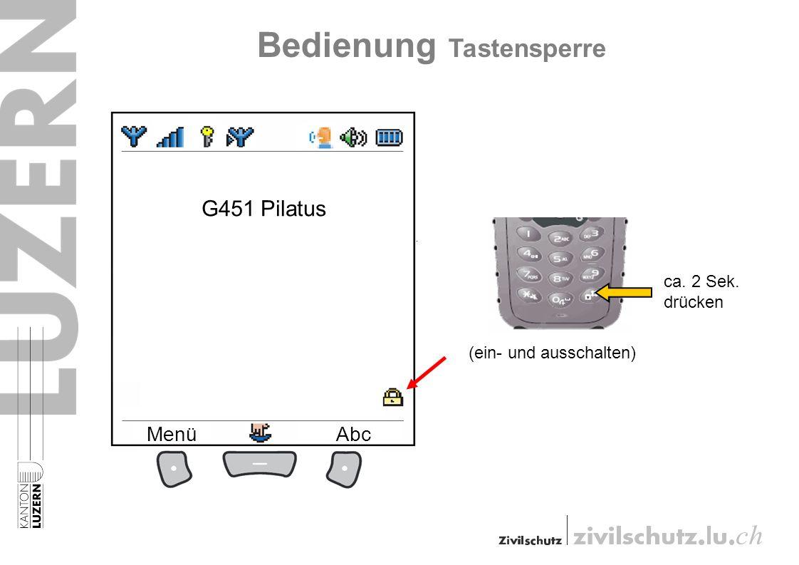 Bedienung Tastensperre ca. 2 Sek. drücken (ein- und ausschalten) G451 Pilatus MenüAbc
