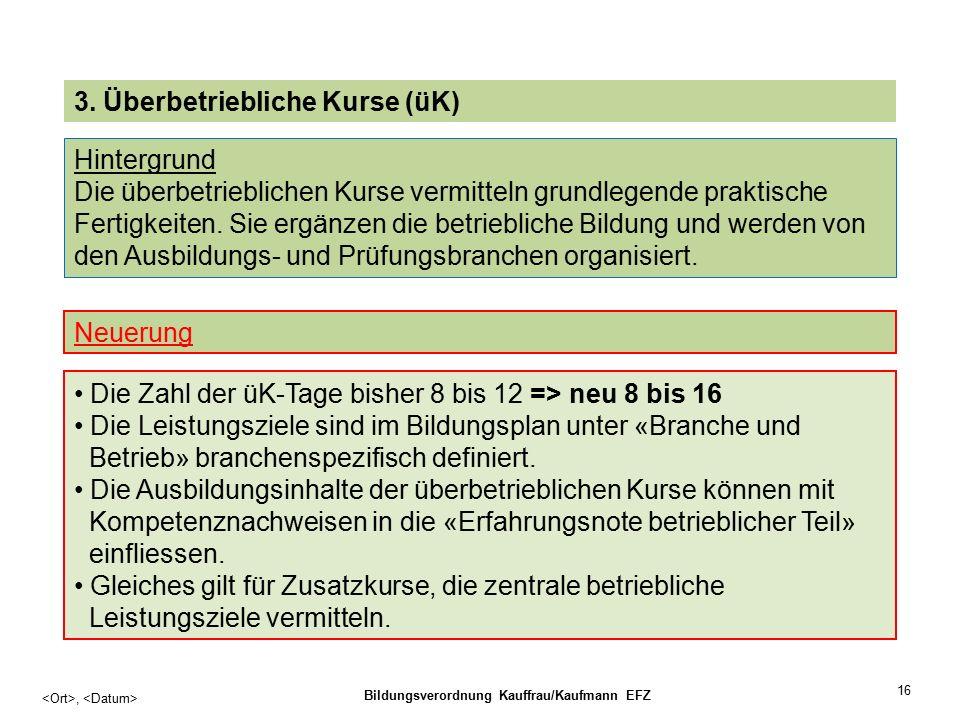 16, Bildungsverordnung Kauffrau/Kaufmann EFZ 3.