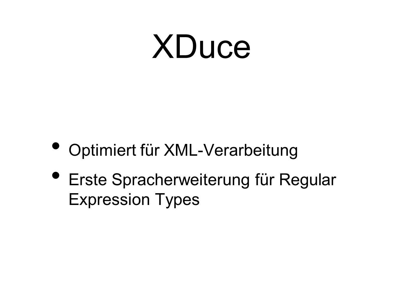 Optimiert für XML-Verarbeitung Erste Spracherweiterung für Regular Expression Types