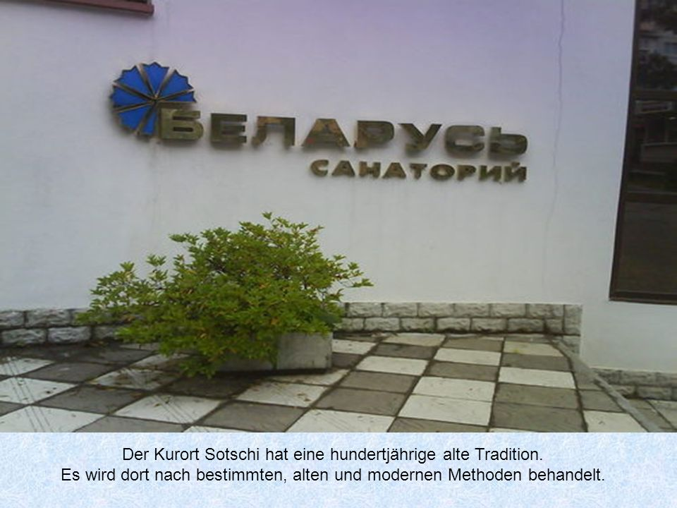 Der Kurort Sotschi hat eine hundertjährige alte Tradition.