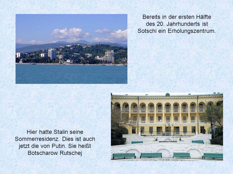 Bereits in der ersten Hälfte des 20.Jahrhunderts ist Sotschi ein Erholungszentrum.