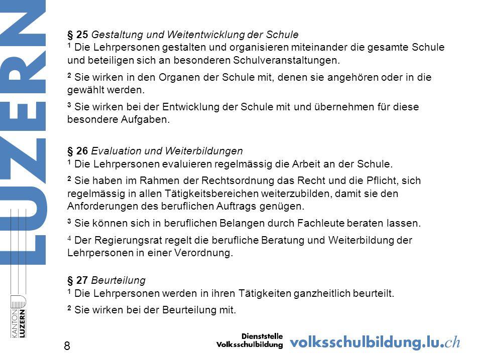 Fachkompetenz: Lehrdiplom für die Primarschule oder Lehrdiplom für die Primarstufe (1.- 6.