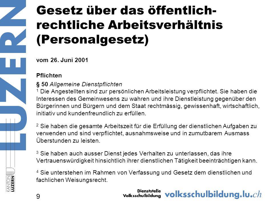 Gesetz über das öffentlich- rechtliche Arbeitsverhältnis (Personalgesetz) vom 26.