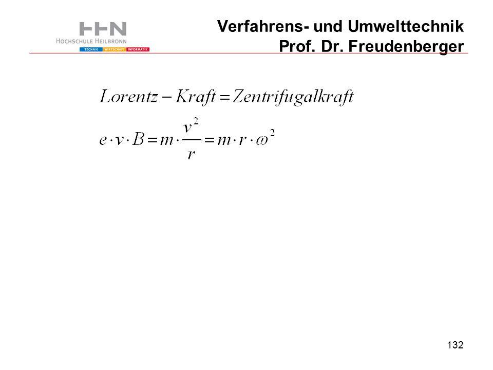 132 Verfahrens- und Umwelttechnik Prof. Dr. Freudenberger