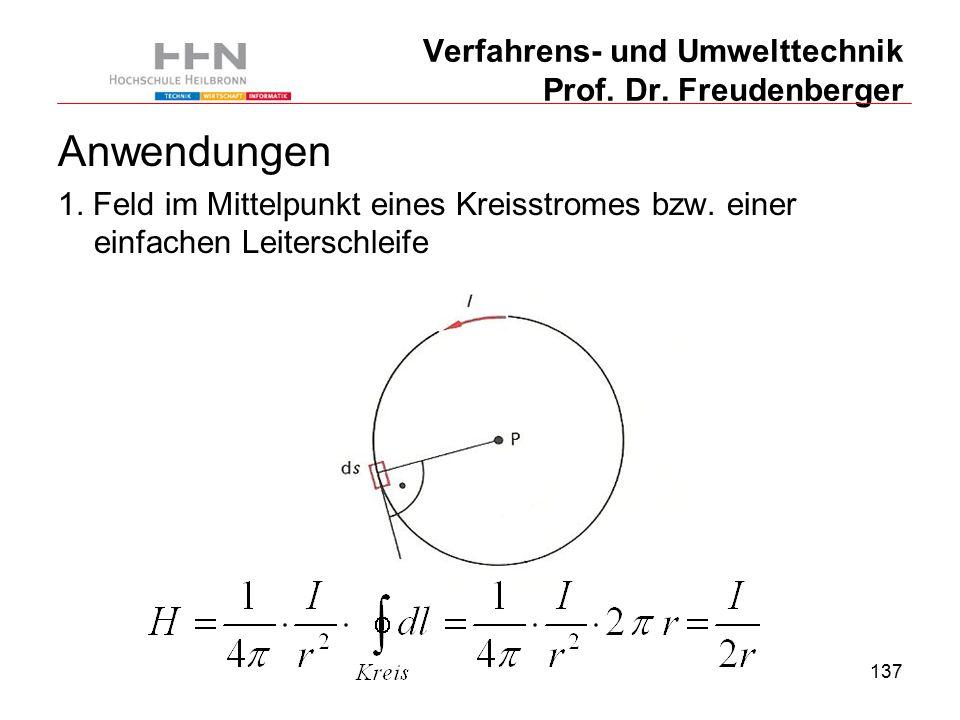 137 Verfahrens- und Umwelttechnik Prof. Dr. Freudenberger Anwendungen 1.