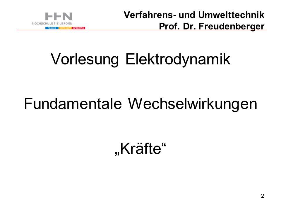 23 Verfahrens- und Umwelttechnik Prof. Dr. Freudenberger