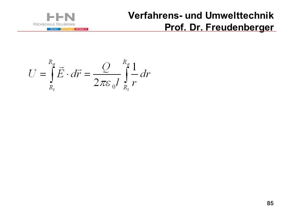 85 Verfahrens- und Umwelttechnik Prof. Dr. Freudenberger 85