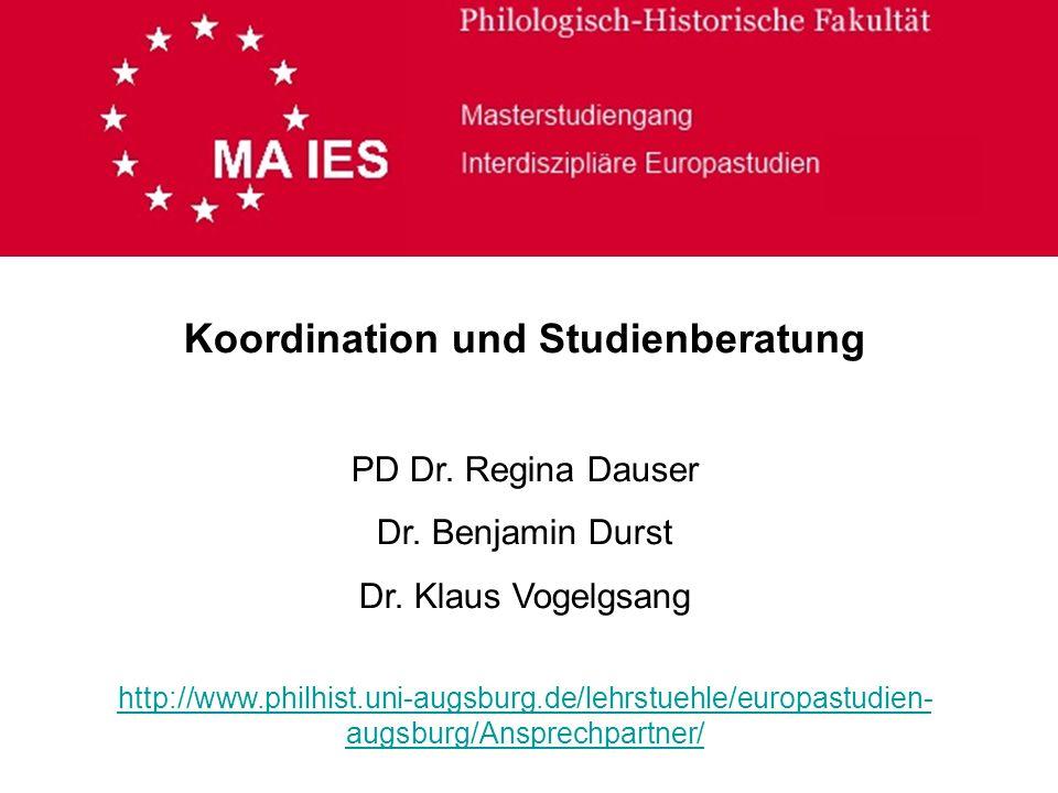 Koordination und Studienberatung PD Dr. Regina Dauser Dr.