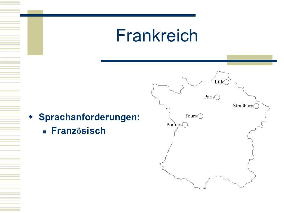 Frankreich  Sprachanforderungen: Franz ö sisch