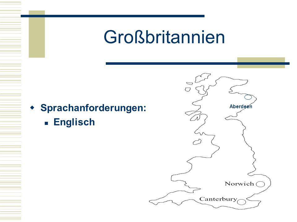 Großbritannien  Sprachanforderungen: Englisch Aberdeen
