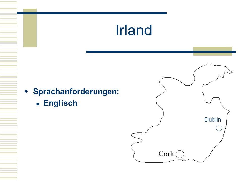 Irland  Sprachanforderungen: Englisch Dublin