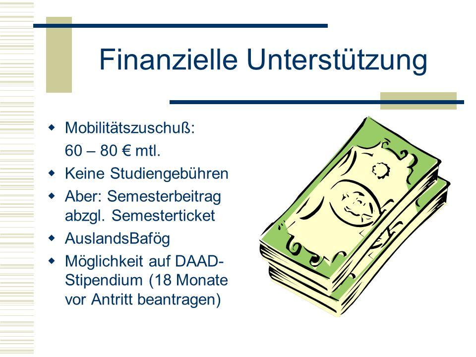 Finanzielle Unterstützung  Mobilitätszuschuß: 60 – 80 € mtl.