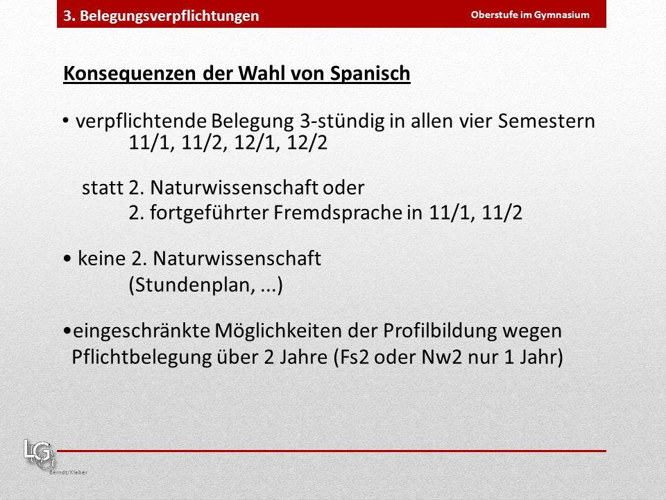 Oberstufe im Gymnasium Berndt/Kleber 3.