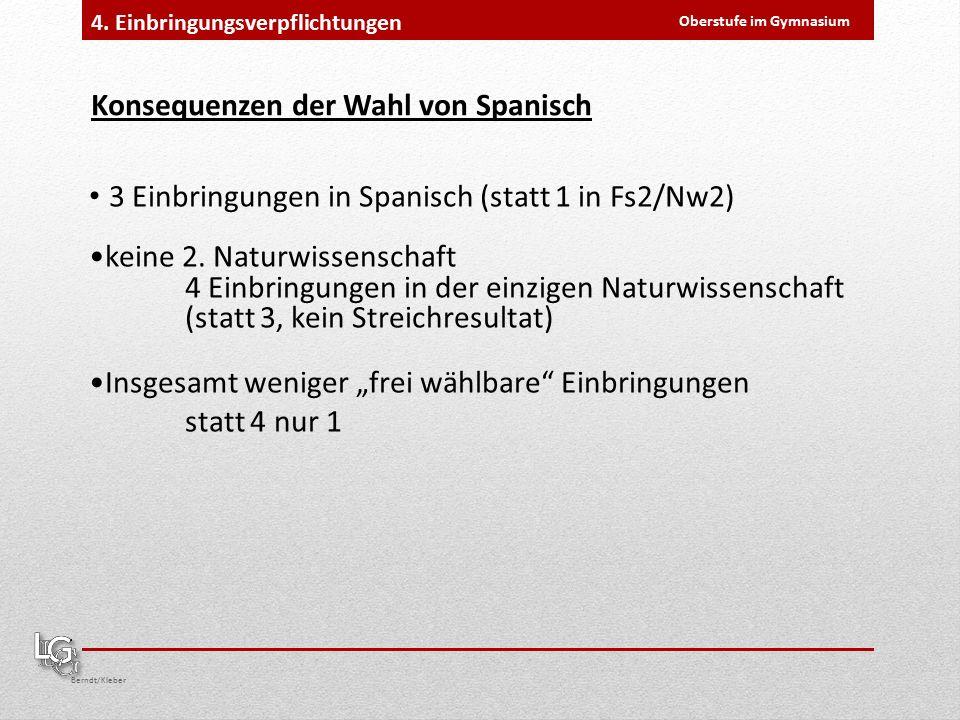 Oberstufe im Gymnasium Berndt/Kleber 4.
