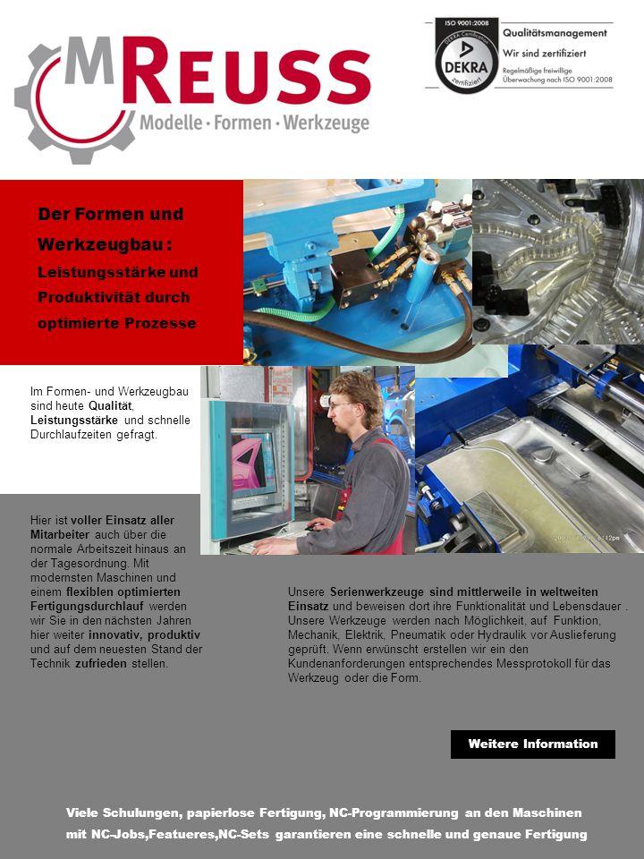 Im Formen- und Werkzeugbau sind heute Qualität, Leistungsstärke und schnelle Durchlaufzeiten gefragt.