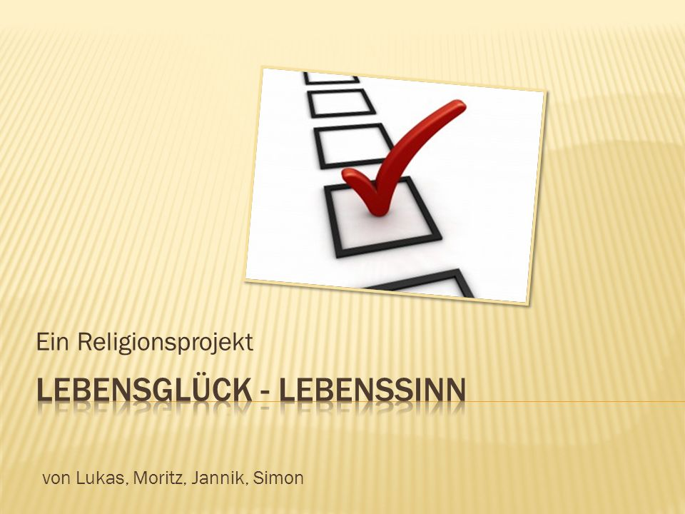 Ein Religionsprojekt von Lukas, Moritz, Jannik, Simon