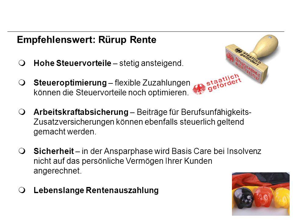Empfehlenswert: Rürup Rente  Hohe Steuervorteile – stetig ansteigend.
