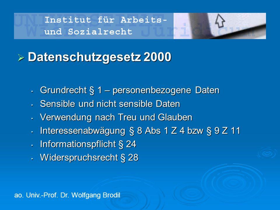  Datenschutzgesetz 2000 Grundrecht § 1 – personenbezogene Daten Grundrecht § 1 – personenbezogene Daten Sensible und nicht sensible Daten Sensible un