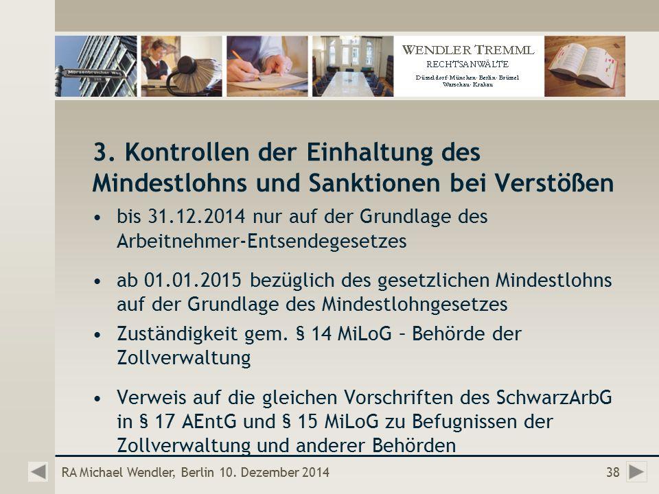 RA Michael Wendler, Berlin 10. Dezember 201438 3.