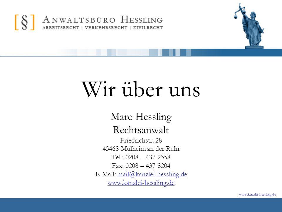 www.kanzlei-hessling.de Wir über uns Marc Hessling Rechtsanwalt Friedrichstr.