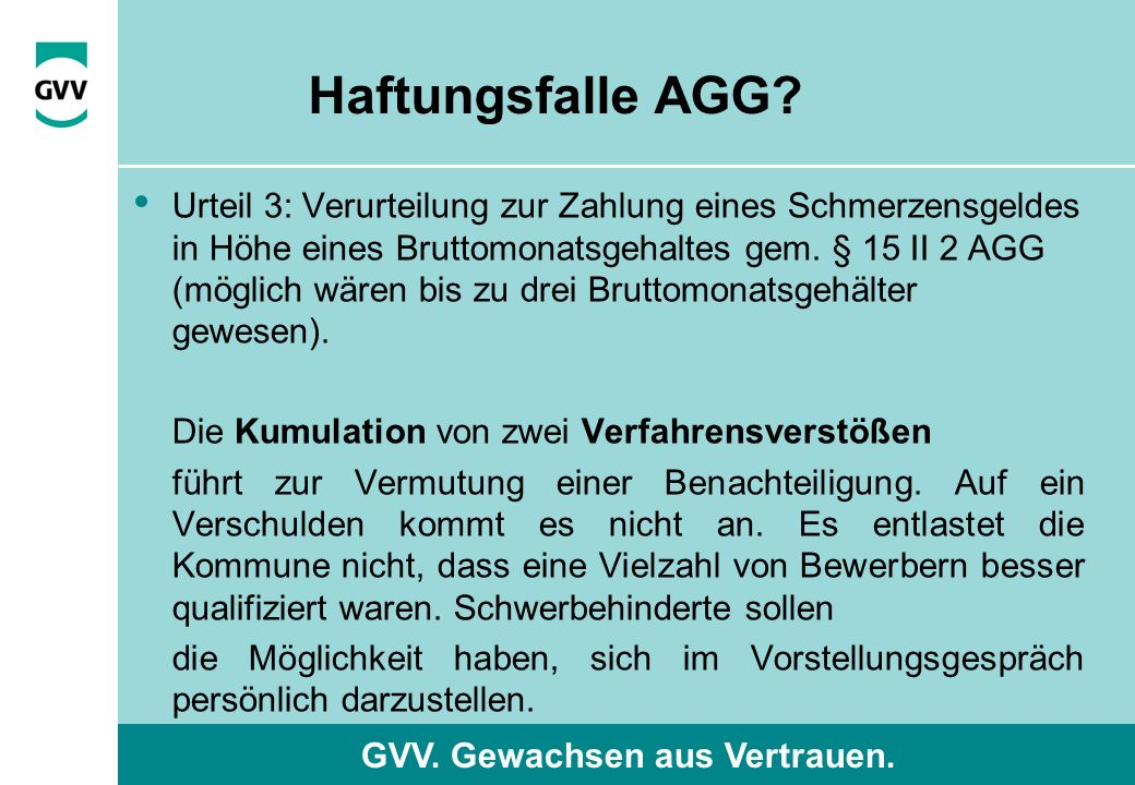 GVV. Gewachsen aus Vertrauen. Haftungsfalle AGG.