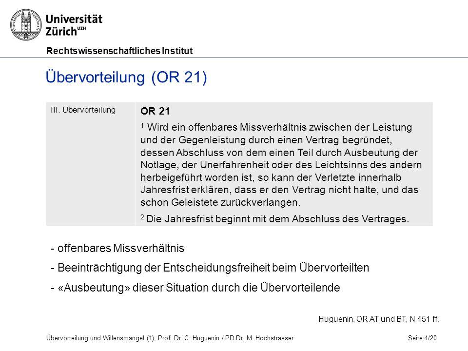 Rechtswissenschaftliches Institut Seite 4/20 Huguenin, OR AT und BT, N 451 ff.