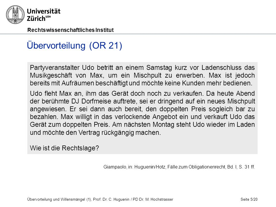 Rechtswissenschaftliches Institut Seite 6/20 Übervorteilung (OR 21) BGE 123 III 292 ff.