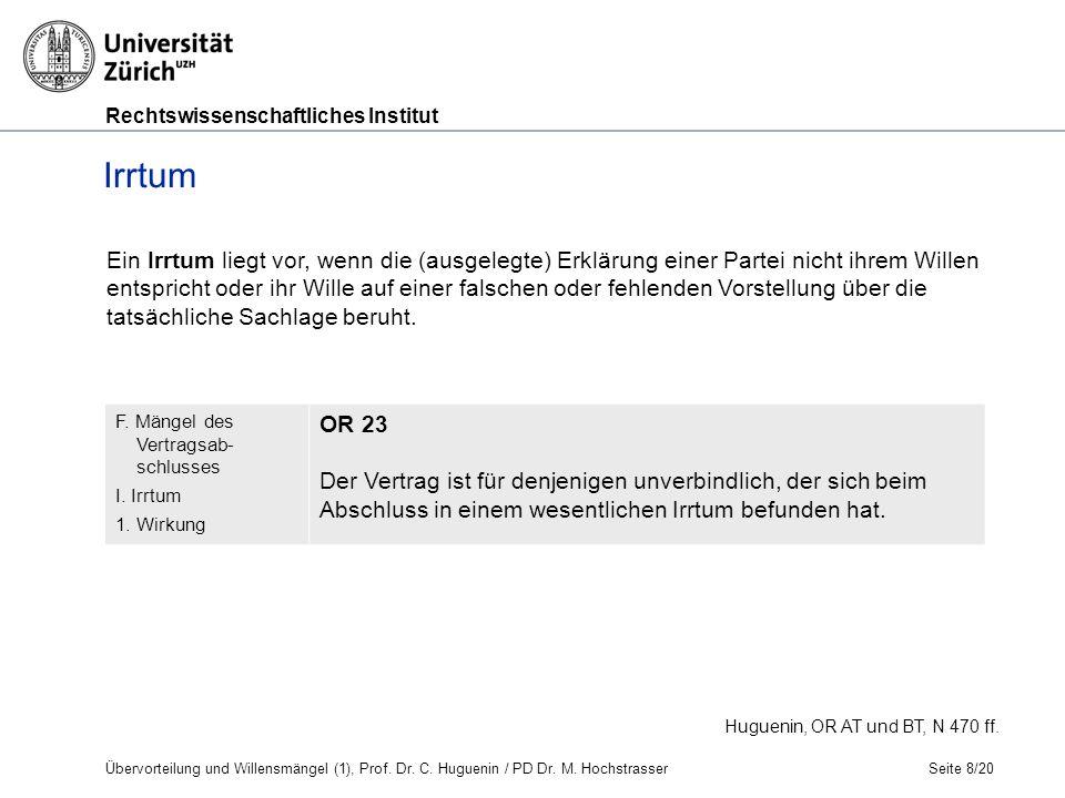 Rechtswissenschaftliches Institut Seite 9/20 Irrtum E.