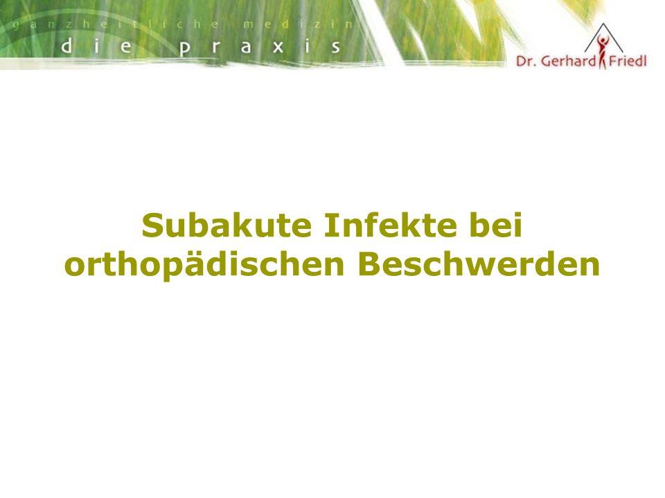 Subakute Infekte bei orthopädischen Beschwerden