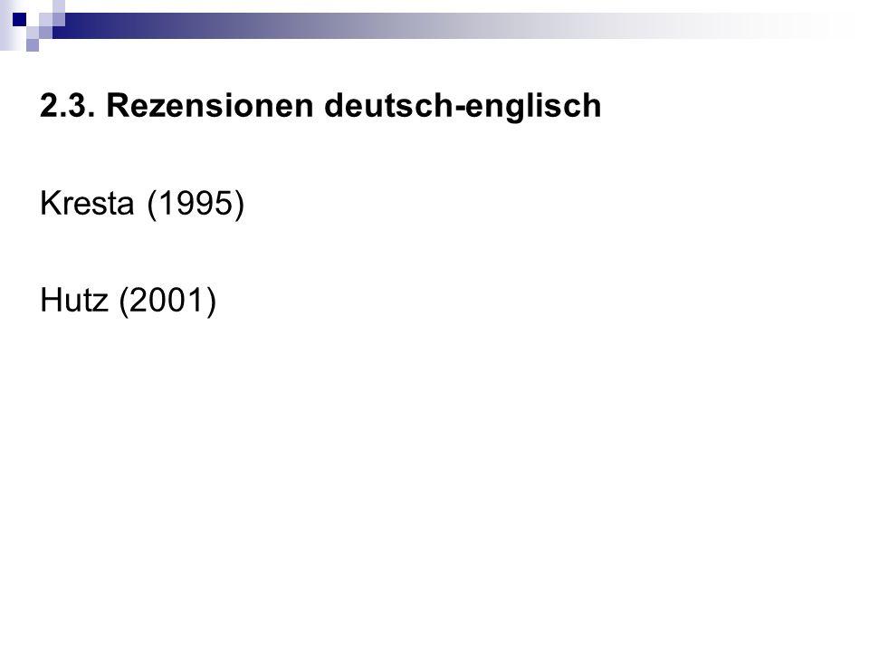 2.3. Rezensionen deutsch-englisch Kresta (1995) Hutz (2001)