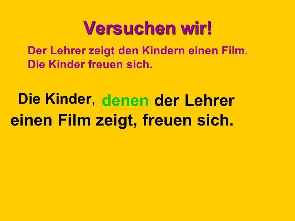 Versuchen wir. Die Kinder, Der Lehrer zeigt den Kindern einen Film.