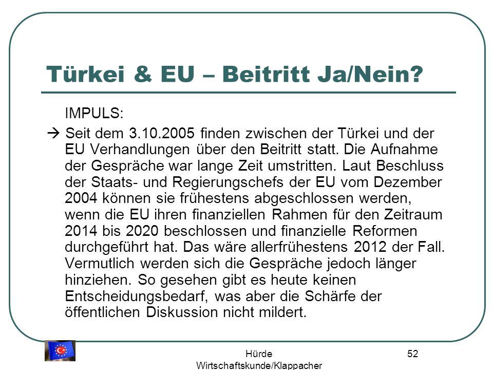 Hürde Wirtschaftskunde/Klappacher 51 Türkei & EU – Beitritt Ja/Nein.