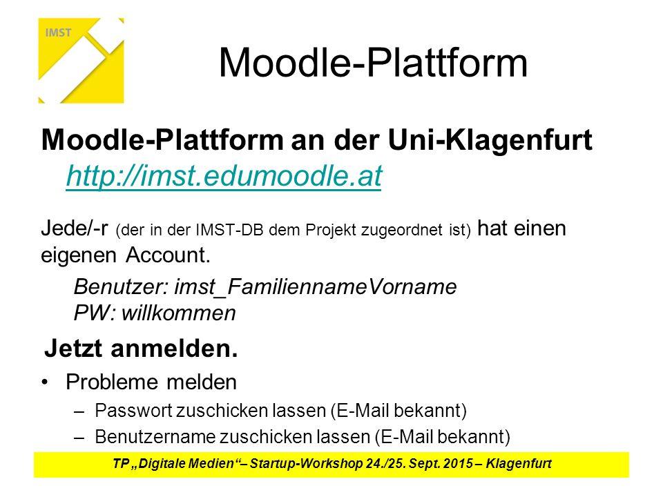 Moodle-Plattform Moodle-Plattform an der Uni-Klagenfurt http://imst.edumoodle.at http://imst.edumoodle.at Jede/-r (der in der IMST-DB dem Projekt zugeordnet ist) hat einen eigenen Account.