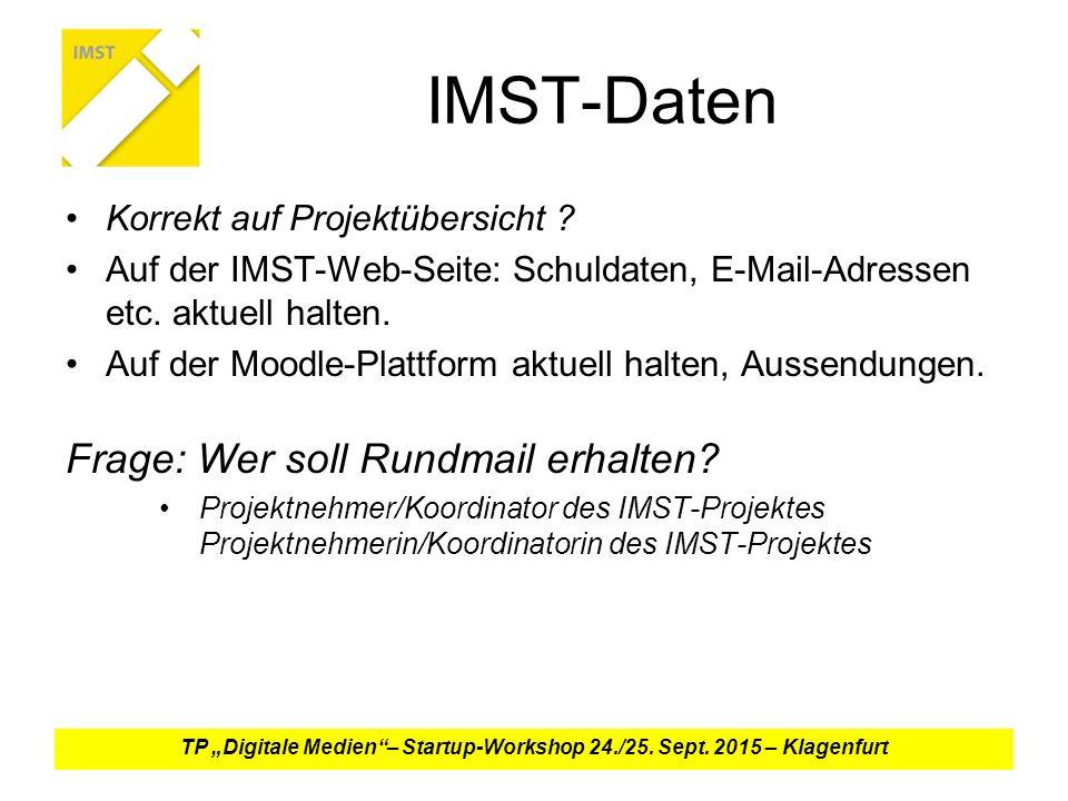 IMST-Daten Korrekt auf Projektübersicht .Auf der IMST-Web-Seite: Schuldaten, E-Mail-Adressen etc.