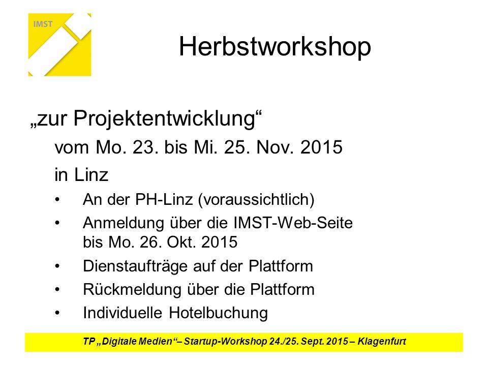 """Herbstworkshop """"zur Projektentwicklung vom Mo.23."""
