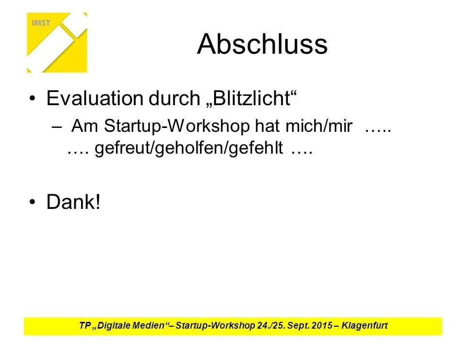 """Abschluss Evaluation durch """"Blitzlicht – Am Startup-Workshop hat mich/mir ….."""