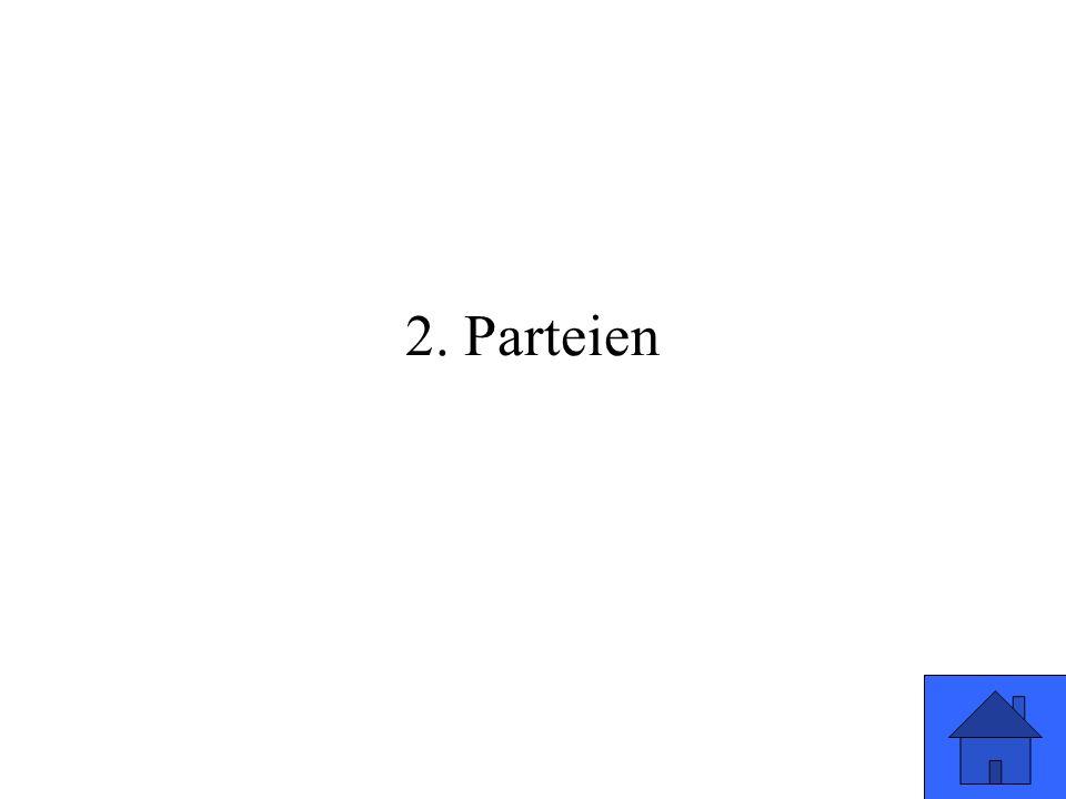 2. Parteien