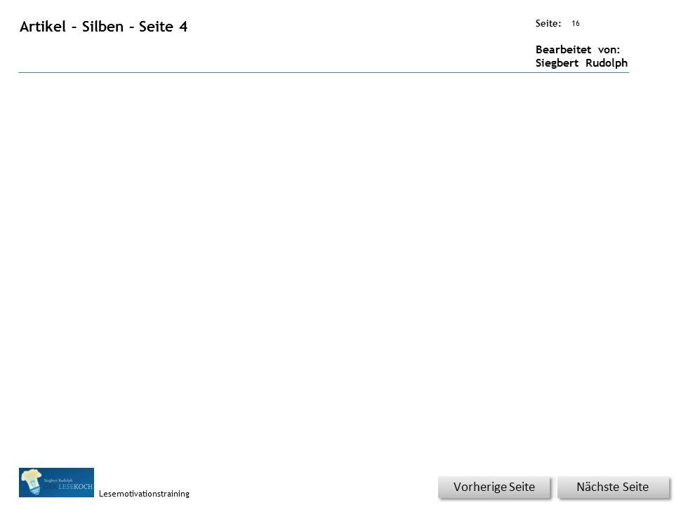 Übungsart: Seite: Bearbeitet von: Siegbert Rudolph Lesemotivationstraining 15 Artikel – Silben – Seite 3 Nächste Seite Vorherige Seite
