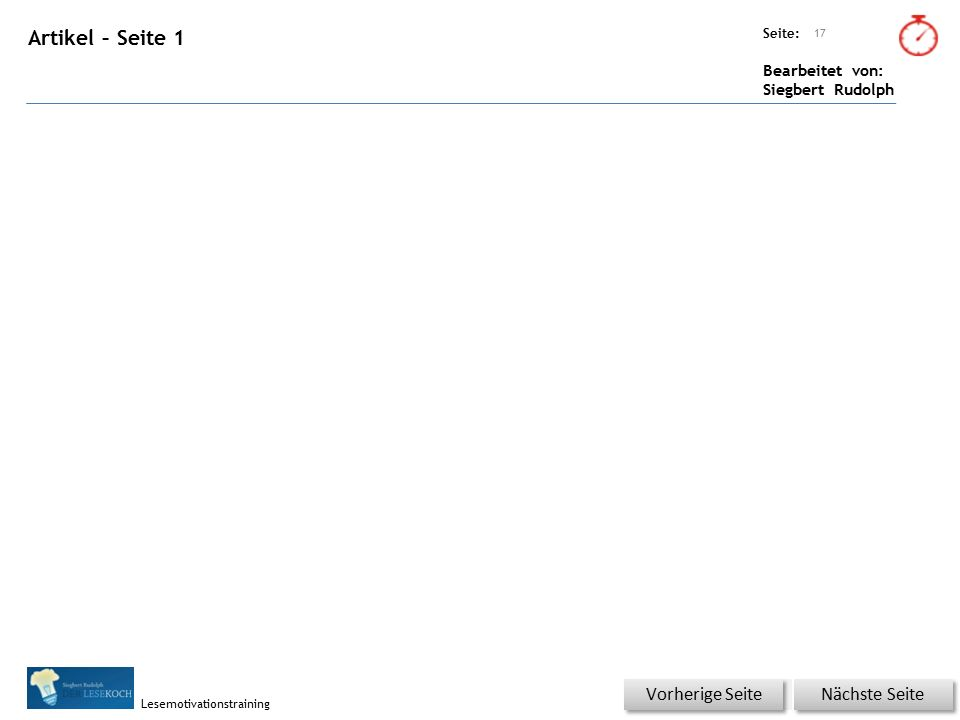 Übungsart: Seite: Bearbeitet von: Siegbert Rudolph Lesemotivationstraining 16 Artikel – Silben – Seite 4 Nächste Seite Vorherige Seite