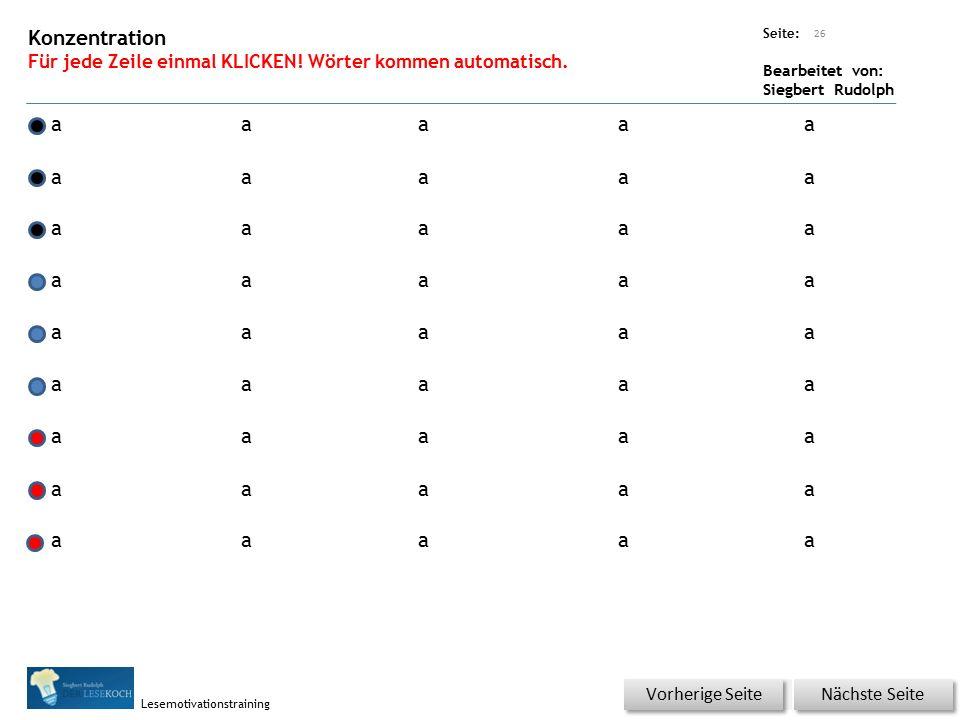 Übungsart: Seite: Bearbeitet von: Siegbert Rudolph Lesemotivationstraining Wörter auf Klick lesen 25 Nächste Seite Vorherige Seite