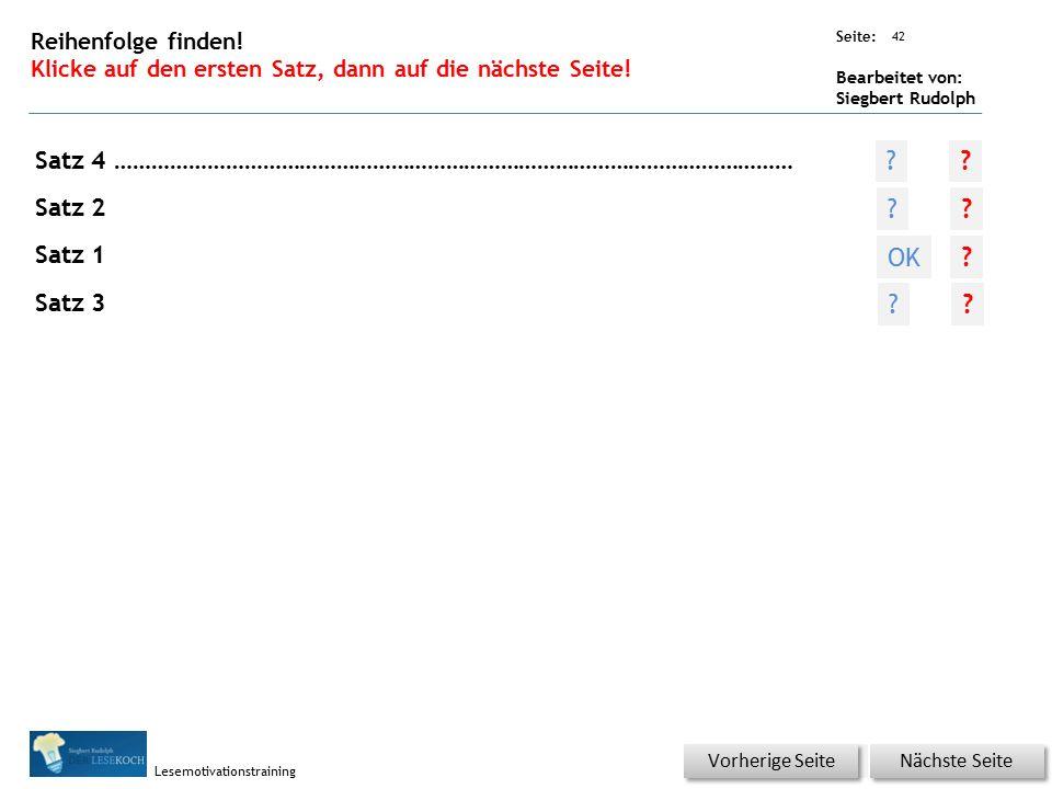 Übungsart: Seite: Bearbeitet von: Siegbert Rudolph Lesemotivationstraining 41 Was ist richtig.