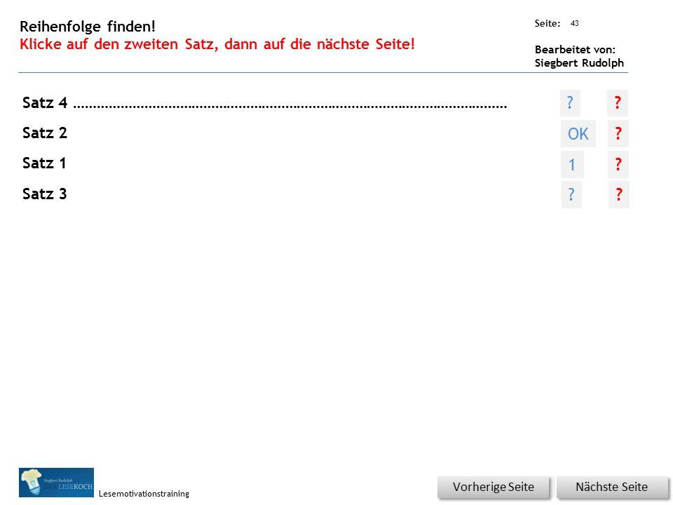 Übungsart: Seite: Bearbeitet von: Siegbert Rudolph Lesemotivationstraining 42 Reihenfolge finden.