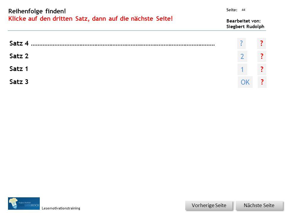 Übungsart: Seite: Bearbeitet von: Siegbert Rudolph Lesemotivationstraining 43 Reihenfolge finden.