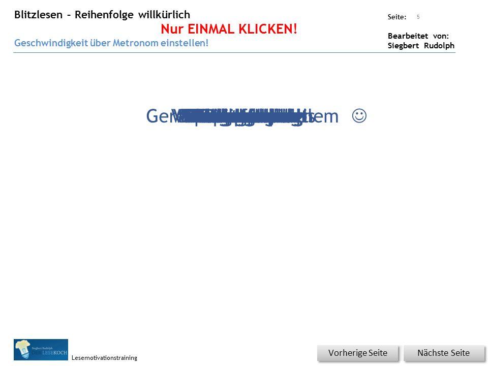 Übungsart: Seite: Bearbeitet von: Siegbert Rudolph Lesemotivationstraining 4 Nächste Seite Vorherige Seite SparvorschlagVorschlagswesenWesensartartgerechtGerechtigkeitsproblemProblemberichtBerichtsterminTermindruckDruckpatronePatronenhülseHülsenfrüchteFruchtbonbonBonbonpapierPapierfabrikFabrikschlotSchlotfegerFegefeuerFeueralarmAlarmsireneSirenengesangGesangsstückStückwerkWerksschutzschutzlosLostrommelTrommelwirbelWirbelsturmSturmwarnungWarnungshinweisHinweisschild Einmal Klicken.